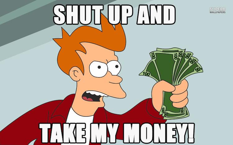 shut-up-and-take-my-money-9299-1280x800